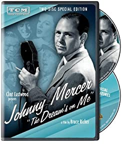 Hollywood movies website download Johnny Mercer: The Dream's on Me by [480x854]