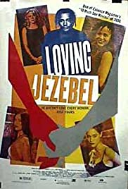 Loving Jezebel (1999) Poster - Movie Forum, Cast, Reviews