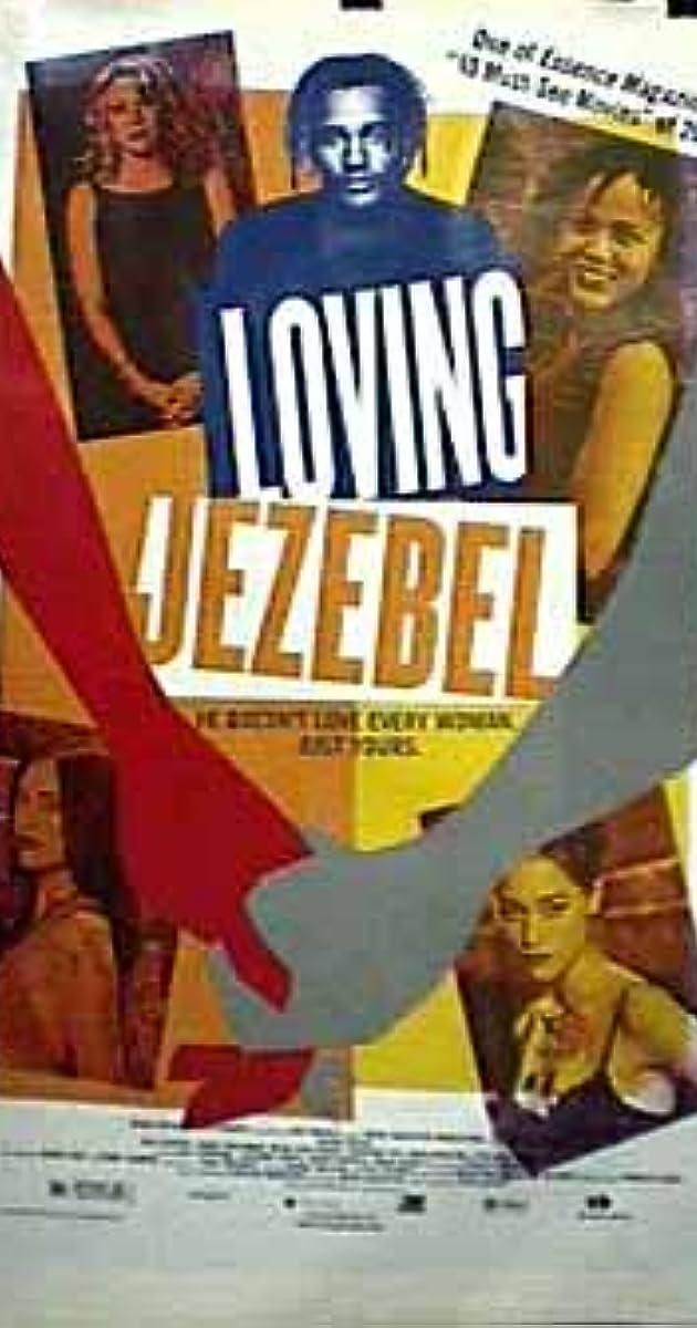 Loving Jezebel (1999) - IMDb