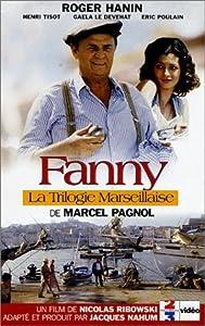 La trilogie marseillaise: Fanny France