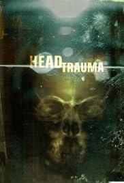 Head Trauma Poster