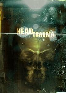 New full hd movies 2018 free download Head Trauma USA [640x960]