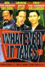 Whatever It Takes (1998) Poster