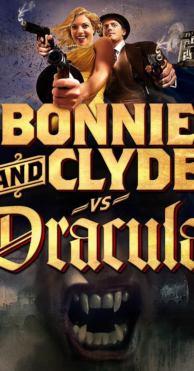 Bonnie & Clyde vs  Dracula (2008) - IMDb