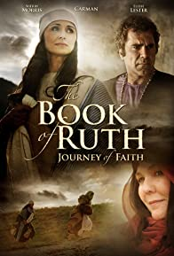 Primary photo for The Book of Ruth: Journey of Faith
