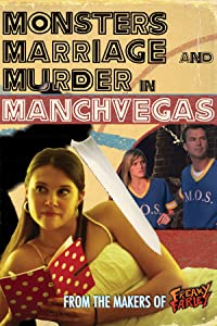 Dvd downloads free movie Monsters, Marriage and Murder in Manchvegas [Mp4]