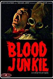 Blood Junkie Poster