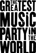 The Greatest Music Party in the World