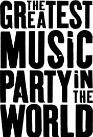 The Greatest Music Party in the World Poster