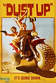 Dust Up (2012) Poster - Movie Forum, Cast, Reviews
