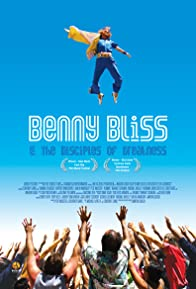 Primary photo for Benny Bliss and the Disciples of Greatness