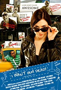Primary photo for I Want Him Dead