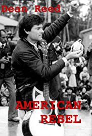 American Rebel: The Dean Reed Story Poster
