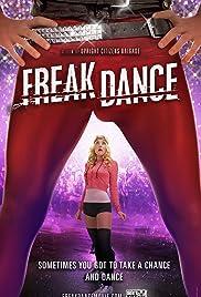 Freak Dance(2010) Poster - Movie Forum, Cast, Reviews
