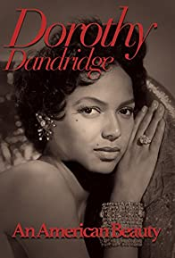Primary photo for Dorothy Dandridge: An American Beauty