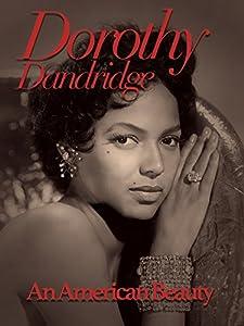 Movies english subtitles download Dorothy Dandridge: An American Beauty by [1920x1080]