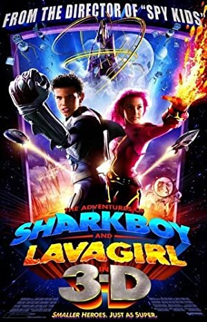 The Adventures of Sharkboy and Lavagirl 3-D Poster Image