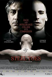 Steel Toes (2007) Poster - Movie Forum, Cast, Reviews
