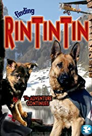 Finding Rin Tin Tin (2007) Poster - Movie Forum, Cast, Reviews