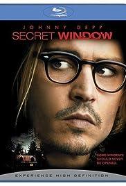 Secret Window: A Look Through It(2004) Poster - Movie Forum, Cast, Reviews