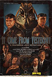 It Came from Yesterday Poster