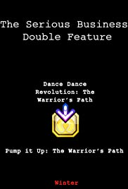 Pump It Up: The Warrior's Path Poster