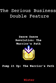Primary photo for Pump It Up: The Warrior's Path
