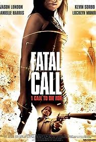 Fatal Call (2012)