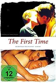 The First Time - Bedingungslose Liebe Poster