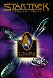 Star Trek: 30 Years and Beyond (1996) Poster - TV Show Forum, Cast, Reviews