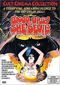 Blood Orgy of the She-Devils by Ted V. Mikels