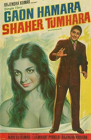 Gaon Hamara Shaher Tumhara movie, song and  lyrics