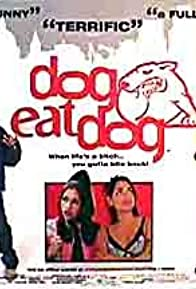 Primary photo for Dog Eat Dog
