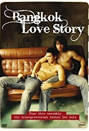 Bangkok Love Story (2007) Poster - Movie Forum, Cast, Reviews