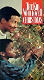 The Kid Who Loved Christmas (1990) Poster