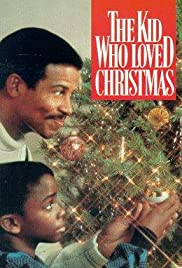 The Kid Who Loved Christmas Poster