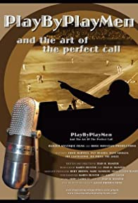 Primary photo for PlayByPlayMen and the Art of the Perfect Call
