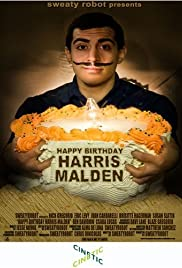 Happy Birthday, Harris Malden (2008) Poster - Movie Forum, Cast, Reviews