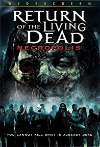 Primary photo for Return of the Living Dead: Necropolis
