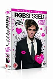Robsessed(2009) Poster - Movie Forum, Cast, Reviews