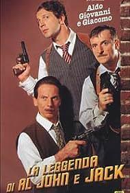 La leggenda di Al, John e Jack (2002) Poster - Movie Forum, Cast, Reviews