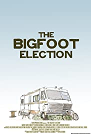 The Bigfoot Election Poster
