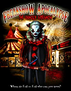 The Freakshow Apocalypse movie free download in hindi