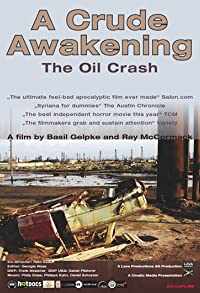 Primary photo for A Crude Awakening: The Oil Crash