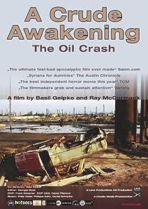 720p hd movies downloads A Crude Awakening: The Oil Crash [mkv]