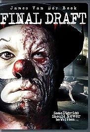 Final Draft(2007) Poster - Movie Forum, Cast, Reviews