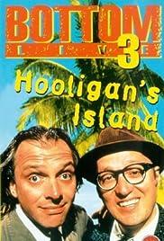 Bottom Live 3: Hooligan's Island(1997) Poster - Movie Forum, Cast, Reviews