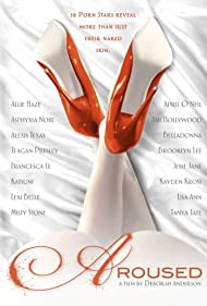 Aroused (2013) Poster - Movie Forum, Cast, Reviews