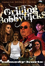 Grilling Bobby Hicks Poster