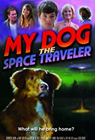 Primary photo for My Dog the Space Traveler
